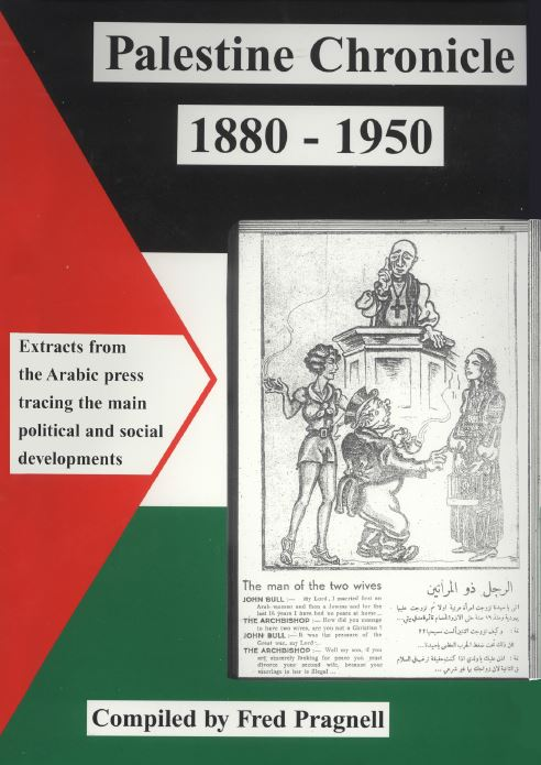 Palestine Chronicle 1880 - 1950. Extracts from Arabic Press