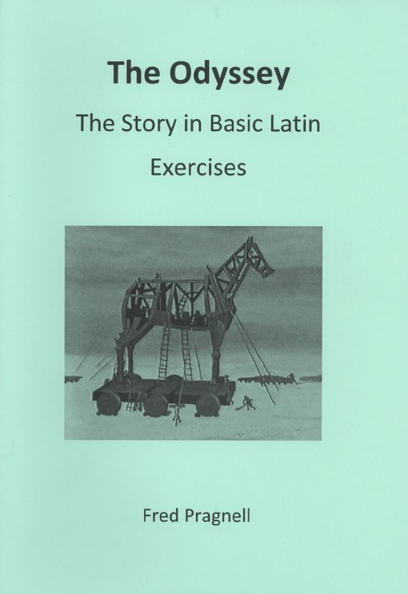 The Odyssey The Story In Basic Latin Exercises - Pratical Latin Course Books