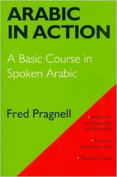 Arabic in Action - Arabic Course Book for those working in the Middle East